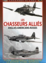 LES CHASSEURS ALLIES : ANGLAIS . AMERICAINS . RUSSES